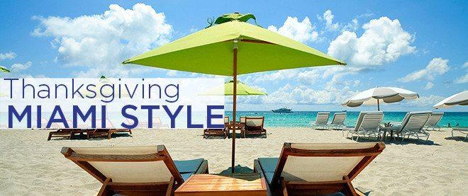 Thanksgiving 2015 - Miami Style